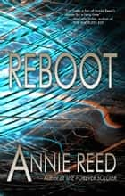 Reboot ebook by Annie Reed