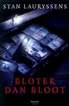 Bloter dan bloot ebook by Stan Lauryssens