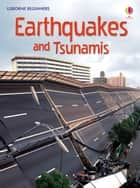Earthquakes and Tsunamis: For tablet devices ebook by Emily Bone, Natalie Hinrichsen
