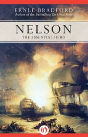 Nelson - The Essential Hero ebook by Ernle Bradford