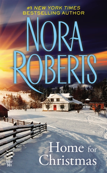 Home For Christmas (Novella) ebook by Nora Roberts