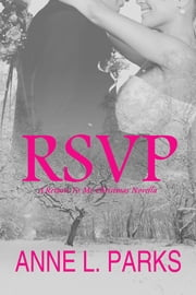 RSVP - A Return To Me Christmas Wedding ebook by Anne L. Parks
