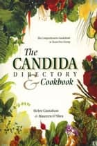 The Candida Directory ebook by Helen Gustafson,Maureen O'Shea