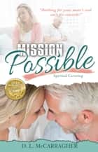 Mission Possible (Revised 2015) ebook by D L McCarragher