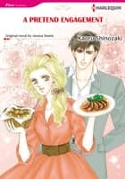 A PRETEND ENGAGEMENT (Harlequin Comics) ebook by Jessica Steele,Kaoru Shinozaki