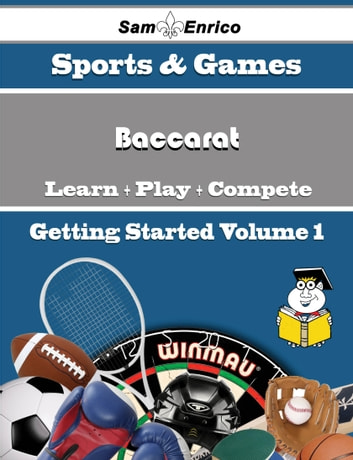 A Beginners Guide to Baccarat (Volume 1) - A Beginners Guide to Baccarat (Volume 1) ebook by Porter Strauss