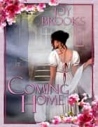 Coming Home ebook by Joy Brooks