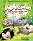 The Secret Society (Poptropica Book 3) ebook by Kory Merritt, Mitch Krpata, Jeff Kinney