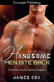Handsome Men Bite Back ebook by James Cox