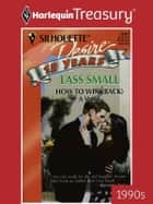 How To Win (Back) a Wife ebook by Lass Small