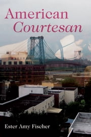 American Courtesan ebook by Ester Amy Fischer