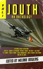 Jouth Anthology vol 1 ebook by Erin Lale, Robert N Stephenson, Patrick S. Baker,...