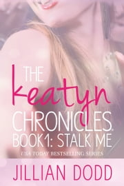 Stalk me. ebook by Jillian Dodd