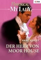 Der Herr von Moor House ebook by Anne Ashley