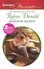 Island of Secrets - The Billionaire's Passion ebook by Robyn Donald