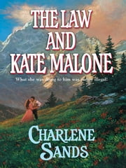 The Law and Kate Malone ebook by Charlene Sands