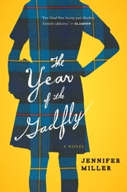 The Year of the Gadfly ebook by Jennifer Miller