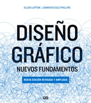 Diseño gráfico: Nuevos fundamentos ebook by Kobo.Web.Store.Products.Fields.ContributorFieldViewModel