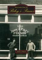 Another One of Riley's Pianos ebook by John Riley
