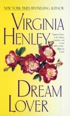 Dream Lover ebook by Virginia Henley