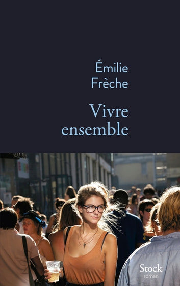 Vivre ensemble ebook by Emilie Frèche