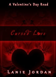 Cursed Love ebook by Lanie Jordan