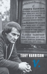 v. - ebook with audio ebook by Tony Harrison,Graham Sykes