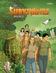 Survivants – Episode 5 ebook by Leo, Leo
