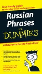 Russian Phrases For Dummies ebook by Nina Wieda,Andrew Kaufman,Serafima Gettys
