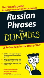 Russian Phrases For Dummies ebook by Nina Wieda, Andrew Kaufman, Serafima Gettys