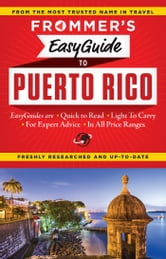 Frommer's EasyGuide to Puerto Rico ebook by John Marino