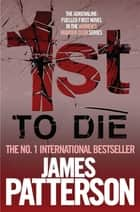 1st to Die ebook by James Patterson, James Patterson