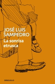 La sonrisa etrusca ebook by José Luis Sampedro