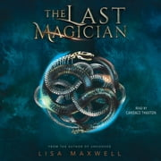 The Last Magician audiobook by Lisa Maxwell