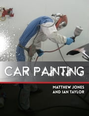 Car Painting ebook by Matthew Jones,Ian Taylor Ian Taylor