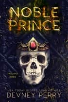 Noble Prince ebook by