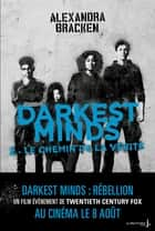 Darkest Minds - tome 2 Never Fade ebook by Alexandra Bracken