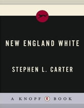 New England White ebook by Stephen L. Carter
