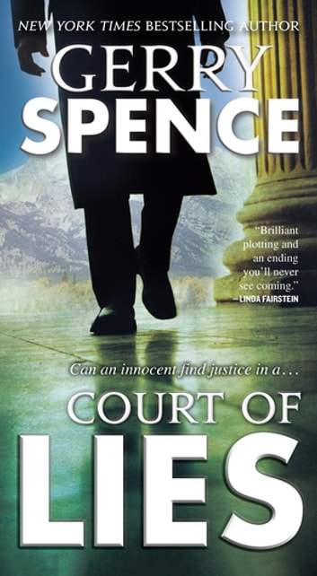 Court of Lies - A Novel ebook by Gerry Spence