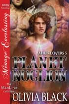 Planet Noglion ebook by Olivia Black