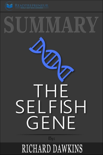 Summary of The Selfish Gene: 40th Anniversary edition by
