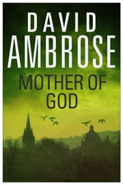 Mother of God ebook by David Ambrose