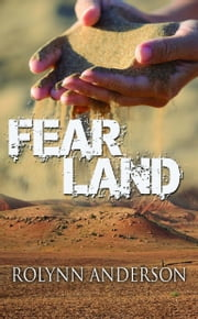 Fear Land ebook by Rolynn Anderson
