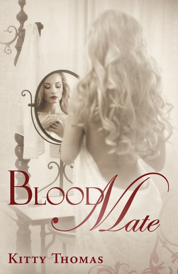 Blood Mate (A Dark Fairy Tale) ebook by Kitty Thomas
