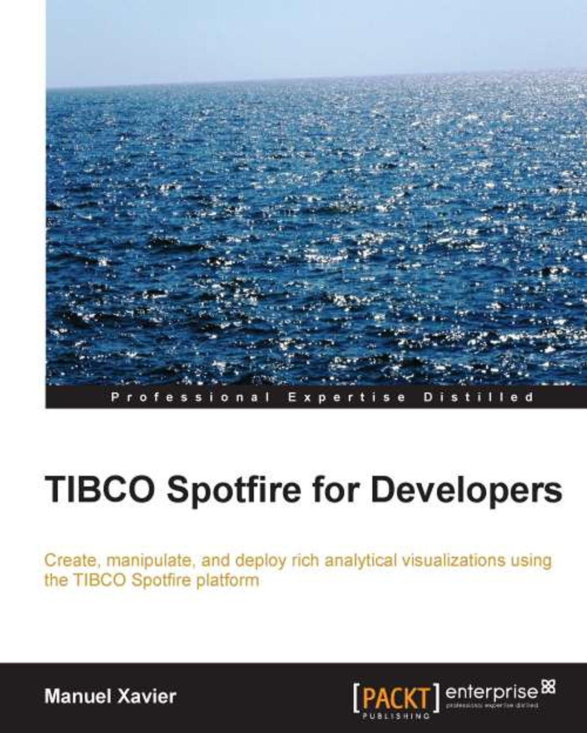 TIBCO Spotfire for Developers ebook by Manuel Xavier - Rakuten Kobo