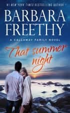That Summer Night ebook by Barbara Freethy