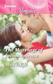 The Marriage of Inconvenience ebook by Nina Singh