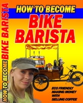 How to become bikebarista ebook by Quinquinet