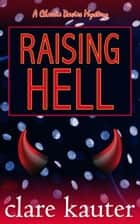 Raising Hell ebook by Clare Kauter