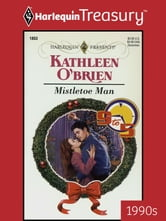 Mistletoe Man ebook by Kathleen O'Brien